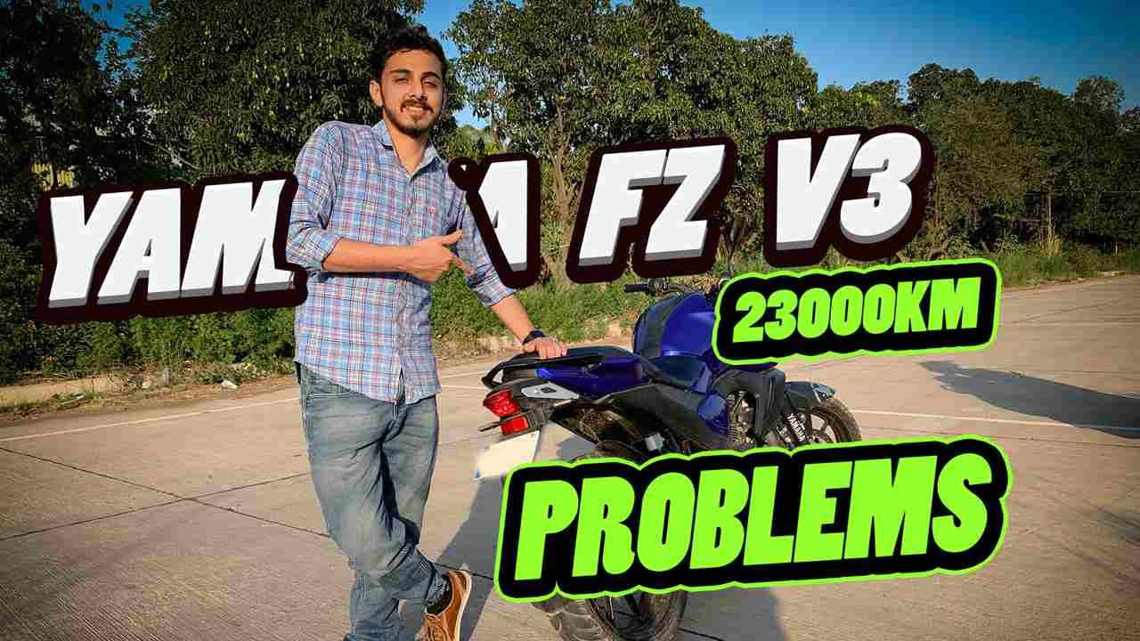 Problems in yamaha fz v3